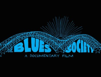 New Documentary Film in the Works: The Blues Society