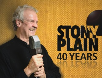 THIS WEEKEND: 40 Years of Stony Plain Records