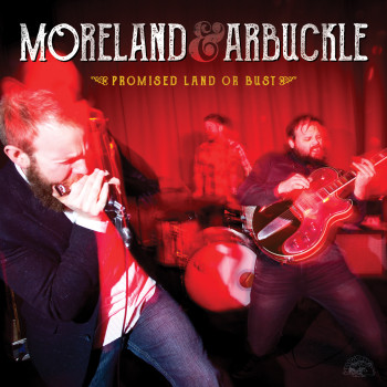 Promised Land Or Bust by Moreland & Arbuckle